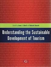 Understanding the Sustainable Development of Tourism