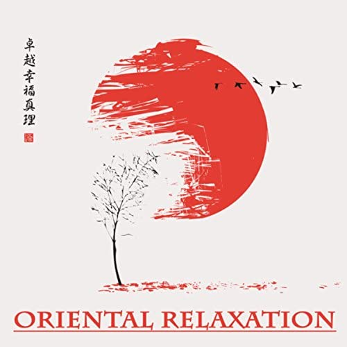 Japanese Relaxation and Meditation, Chinese Relaxation and Meditation & Lullabies for Deep Meditation