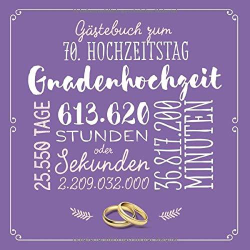 Gästebuch zum 70. Hochzeitstag ~ Gnadenhochzeit: Deko & Geschenk zur Feier der Gnaden-Hochzeit -...
