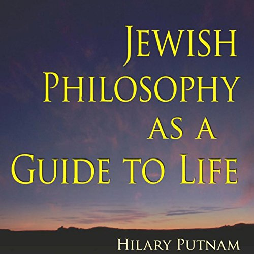 Jewish Philosophy as a Guide to Life: Rosenzweig, Buber, Levinas, Wittgenstein (The Helen and Martin Schwartz Lectures in Jewish Studies) audiobook cover art