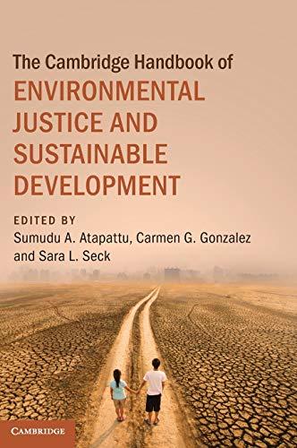 The Cambridge Handbook of Environmental Justice and Sustainable Development (Cambridge Law Handbooks)