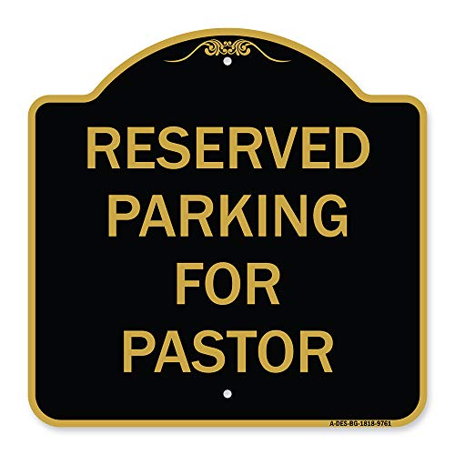 """SignMission Designer Series Sign - Reserved Parking for Pastor   Black & Gold 18"""" X 18"""" Heavy-Gauge Aluminum Architectural Sign   Protect Your Business & Municipality   Made in The USA"""