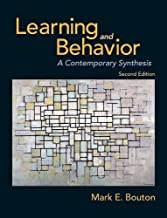 Learning and Behavior: A Contemporary Synthesis, Second Edition by Mark E. Bouton (2016-03-22)