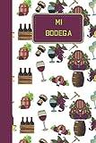 MI BODEGA: Diario de bodega y libro de inventario  se completará con 120 hojas para ser llenadas  regalo para los entusiastas del vino.