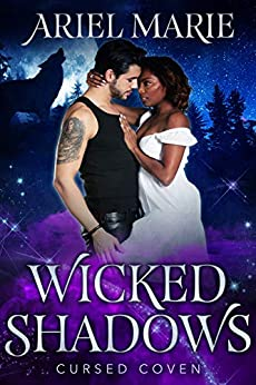 Wicked Shadows (Cursed Coven Book 11) by [Ariel Marie, Midnight Coven]