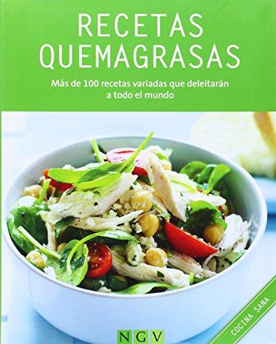 Recetas quemagrasas: Más de 100 recetas variadas que deleitarán a todo el mundo (Cocina sana) (Spanish Edition)