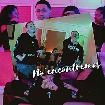 No'encontremos (feat. Rankz)