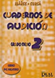Cuadernos de Audición, Grado Medio 2 (Libro del Alumno) (RM Audicion)