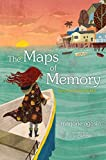 The Maps of Memory: Return to Butterfly Hill (The Butterfly Hill Series)