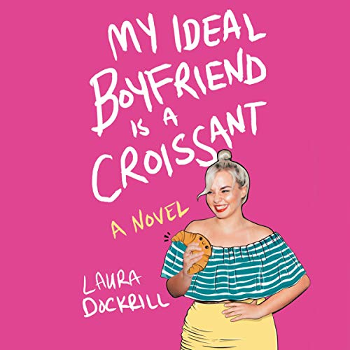 My Ideal Boyfriend Is a Croissant audiobook cover art
