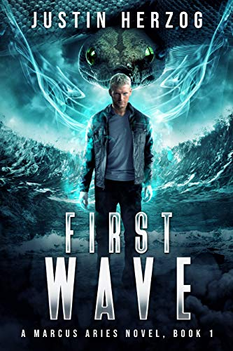 First Wave: (The Marcus Aries Series Book 1) (English Edition)