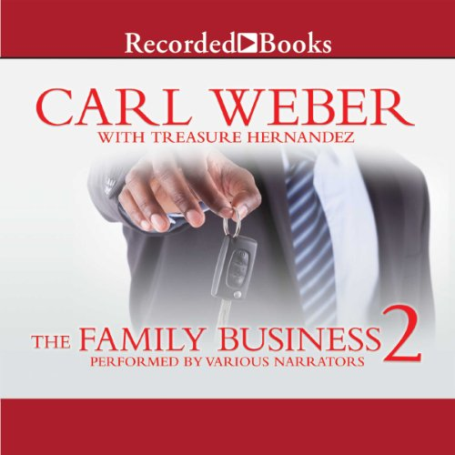The Family Business 2                   By:                                                                                                                                 Carl Weber,                                                                                        Treasure Hernandez                               Narrated by:                                                                                                                                 Ezra Knight,                                                                                        Diane Luke,                                                                                        Lisa Smith,                   and others                 Length: 9 hrs and 59 mins     1,141 ratings     Overall 4.7