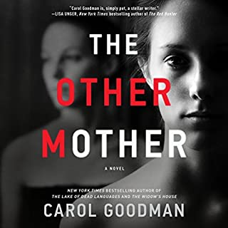 The Other Mother     A Novel              By:                                                                                                                                 Carol Goodman                               Narrated by:                                                                                                                                 Nicol Zanzarella                      Length: 9 hrs and 19 mins     43 ratings     Overall 3.9