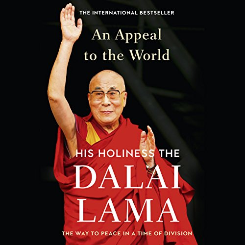 Couverture de An Appeal to the World: The Way to Peace in a Time of Division