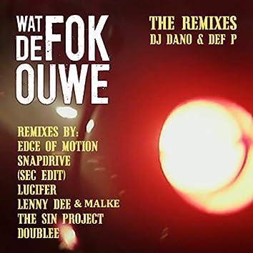 Wat de FOK ouwe (The Remixes)