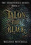 Talon the Black (1) (Dragonwall)