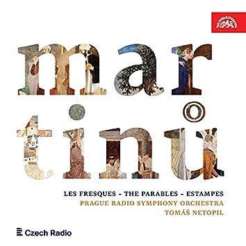 Martinů: les fresques, the parables, estampes