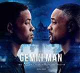 Gemini Man - The Art and Making of the Film