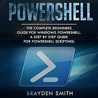 PowerShell: The Complete Beginners Guide for Windows PowerShell. cover art