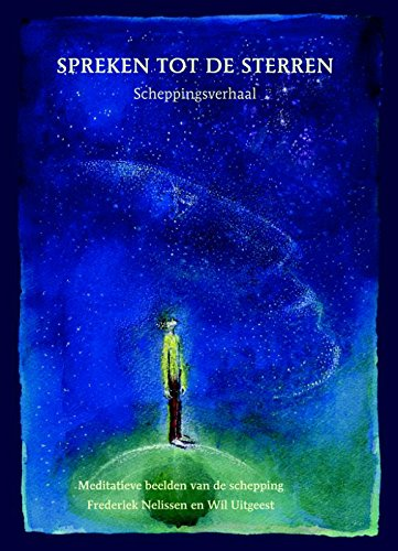 Spreken tot de sterren, Sprechen zu den sternen: scheppingsverhaal, schopfungsgeschichte