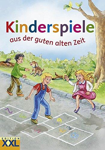 Kinderspiele aus der guten alten Zeit