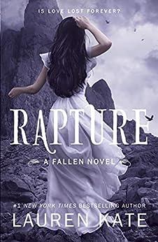 Rapture: Book 4 of the Fallen Series (English Edition) par [Lauren Kate]