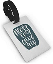 New Creative Luggage Tags Motivational,Never Ever Give Up Quote with Grunge Rough Typography Calligraphy Art, Dark Blue White One Size Travel Accessories
