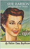 Sue Barton Neighborhood Nurse by HD Boylston eBook (Sue Barton Nurses Series eBook 6)