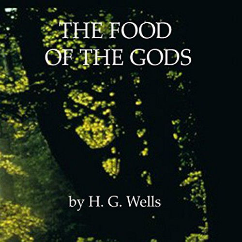 The Food of the Gods audiobook cover art