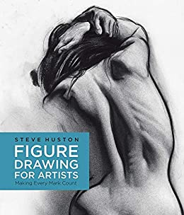 Figure Drawing for Artists by [Steve Huston]