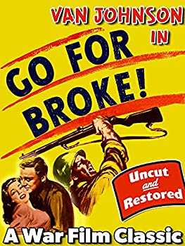 Van Johnson in Go For Broke - A War Film Classic Uncut & Restored