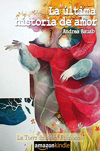 La última historia de amor de Andrea Bauab