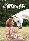 Rencontre avec le monde animal - Communication intuitive