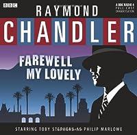 Farewell My Lovely (BBC Radio)