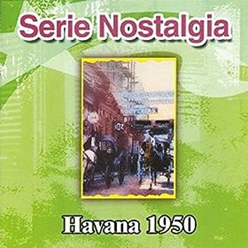 Serie Nostalgia Havana 1950