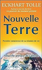 Nouvelle Terre - Prendre conscience de sa mission de vie d'Eckhart Tolle