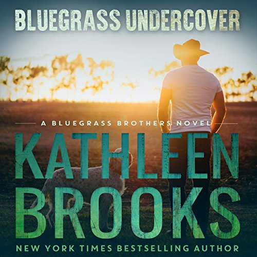 Bluegrass Undercover     Bluegrass Brothers              By:                                                                                                                                 Kathleen Brooks                               Narrated by:                                                                                                                                 Eric G. Dove                      Length: 6 hrs and 40 mins     5 ratings     Overall 4.6