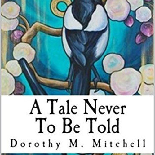 A Tale Never to Be Told audiobook cover art
