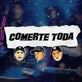 Comerte Toda (Remix) [Explicit]