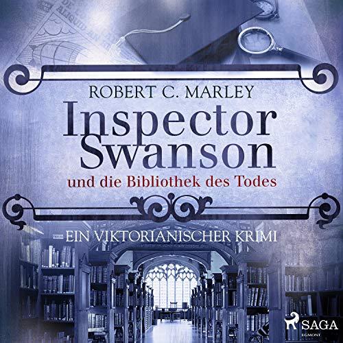 Inspector Swanson und die Bibliothek des Todes. Ein viktorianischer Krimi: Inspector Swanson 7