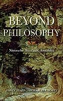 Beyond Philosophy: Nietzsche, Foucault, Anzaldúa