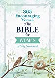 365 Encouraging Verses of the Bible for Women: A Daily Devotional