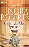 Hinter dunklen Spiegeln von Nora Roberts