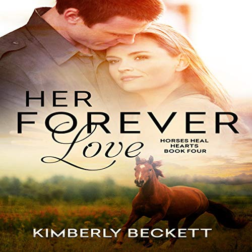 Her Forever Love Audiobook By Kimberly Beckett cover art