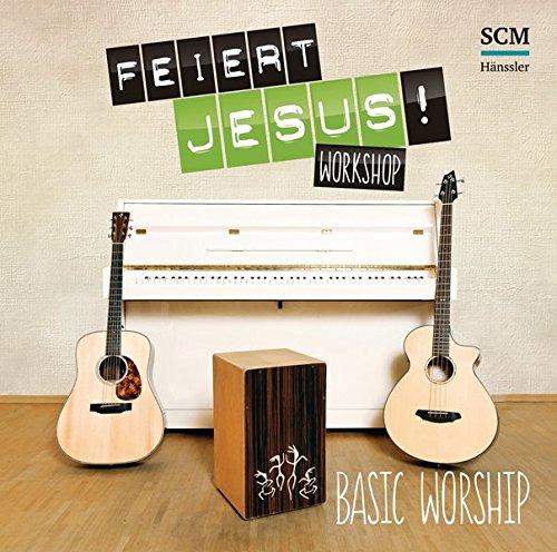 Feiert Jesus! Workshop - Basic Worship: CD1: 12 Feiert Jesus!-Songs - Doppel-CD! CD2: Daten-CD mit 60 Playalongs und allen PDF-Sheets