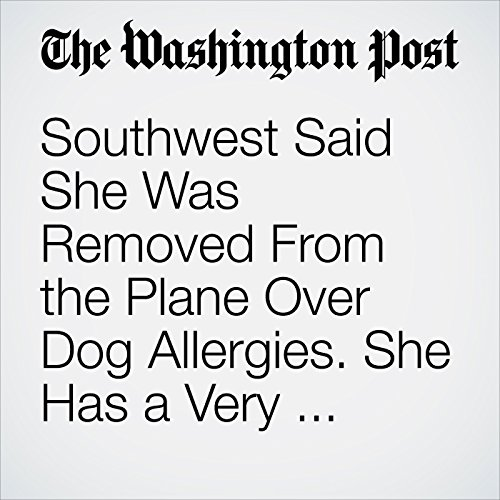 Southwest Said She Was Removed From the Plane Over Dog Allergies. She Has a Very Different Story. copertina