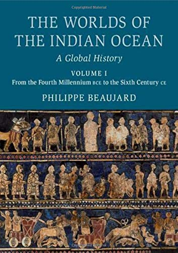 The Worlds of the Indian Ocean 2 Hardback Book Set: The Worlds of the Indian Ocean: A Global History
