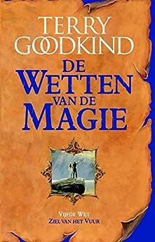 De ziel van het vuur (De Wetten van de Magie Book 5) van [Terry Goodkind]