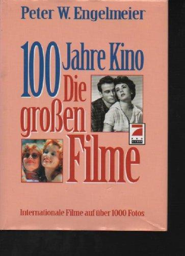 Engelmeier 100 Jahre Kino die Großen Filme, Augsburg Augustus 1994, Internationale Filme auf über 1000 Fotos. großformatig 655 S.