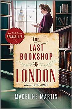 The Last Bookshop in London  A Novel of World War II